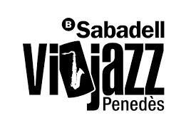 Banc Sabadell VIJAZZ Penedès 2018